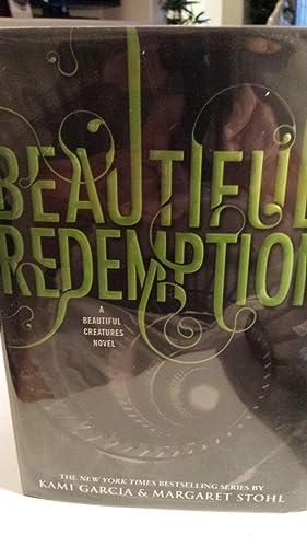 Beautiful Redemption (Beautiful Creatures (4)): Garcia, Kami; Stohl,