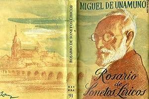 ROSARIO DE SONETOS LIRICOS: UNAMUNO Miguel (de)