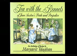Tea with the Bennets of Jane Austen's: Vaughan, Margaret [Jane