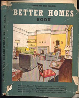 News of The World BETTER HOMES BOOK: Edited by Roger Smithells. Introduction by Julia King. ...