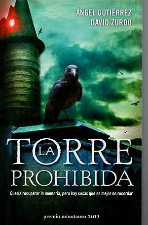 LA TORRE PROHIBIDA: Ángel Gutiérrez y