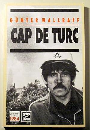 CAP DE TURC. A sota de tot: WALLRAFF, Günter
