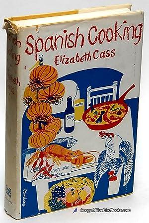 Spanish Cooking: CASS, Elizabeth