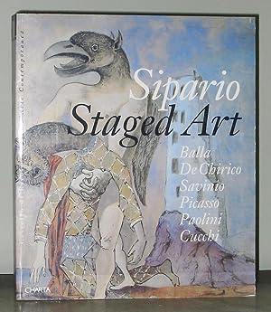 Sipario Staged Art: Balla De Chirico Savinio Picasso Paolini Cucchi: Ida Gianelli, Maurizio Fagiolo...