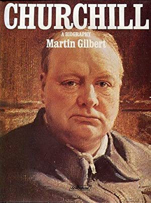 Martin Gilbert Churchill A Biography Abebooks