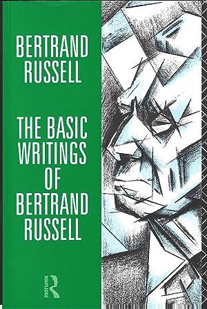 The Basic Writings of Bertrand Russell 1903: RUSSELL, Bertrand (edited