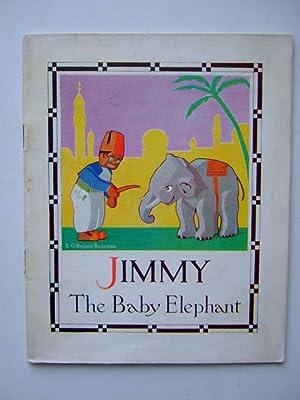 JIMMY THE BABY ELEPHANT: Beaman, S.G. Hulme