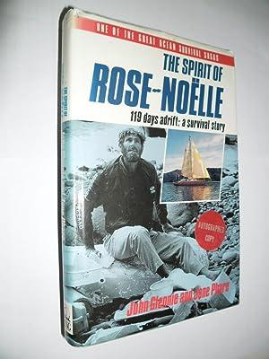 The Spirit Of The Rose-Noelle.119 days Adrift:A: Glennie John And