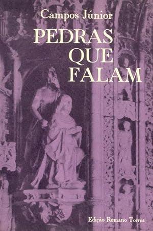 PEDRAS QUE FALAM.: CAMPOS JÚNIOR. (António