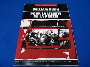 William Klein. Pour la Liberté de la: Collectif