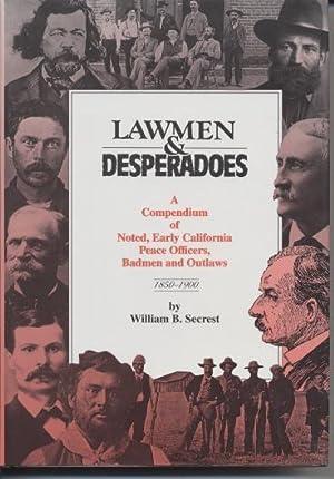 Lawmen & Desperadoes.: Secrest, William B.