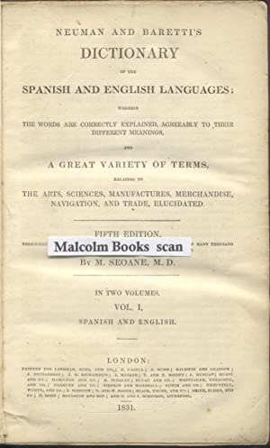 Neuman and Baretti's Dictionary of the Spanish and English languages; wherein the words are corre...
