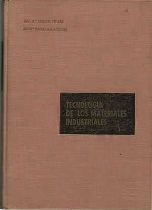 TECNOLOGÍA DE LOS MATERIALES INDUSTRIALES: José Mª Lasheras