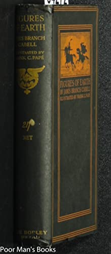 FIGURES OF EARTH - A COMEDY OF: Cabell, James Branch.