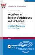 Vergaben im Bereich Verteidigung und Sicherheit : Gesetzliche Neuregelung und Anwendung: Mark von ...