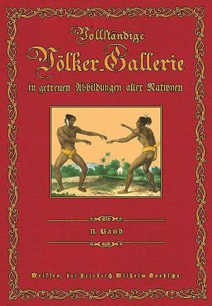 Vollständige Völkergallerie in getreuen Abbildungen; Band 2: Amerika, Australien: F. W. Goedsche