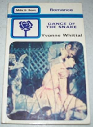 Dance of the Snake (Mills & Boon: Whittal, Yvonne