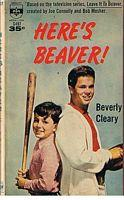 LEAVE IT TO BEAVER = HERE'S BEAVER!: Beverly Cleary
