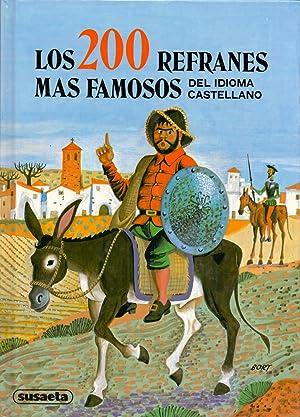 LOS 200 REFRANES MAS FAMOSOS DEL IDIOMA CASTELLANO (Ilustraciones bort): Susaeta Ediciones