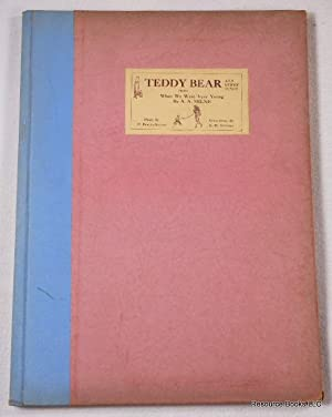 """Teddy Bear and Other Songs from """"When: Milne, A. A."""