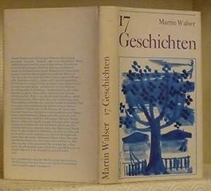 17 Geschichten.: WALSER, Martin.