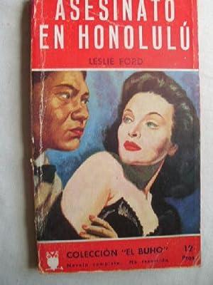 ASESINATO EN HONOLULÚ: FORD, Leslie
