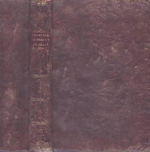 ARTE DE HABLAR BIEN FRANCES, O GRAMATICA: Chantreau, Pedro Nicolas.