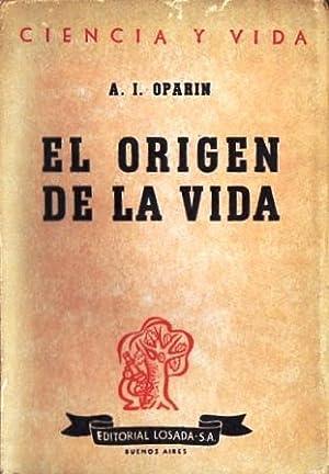 El origen de la Vida: Oparin, A. I.