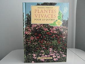 Plantes Vivaces pour le Québec Vol. 2: Fortin, Daniel