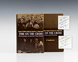 Time On The Cross: The Economics of: Fogel, Robert William