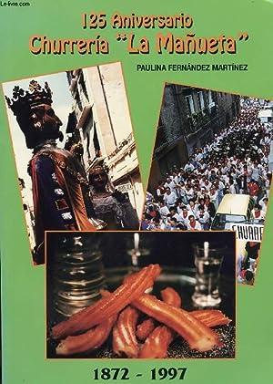 125 ANIVERSARIO CHURRERIA LA MAÑUETA: FERNANDEZ MARTINEZ PAULINA