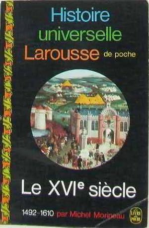 Le xviè siècle: Morineau Michel
