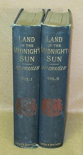 Land of the Midnight Sun: Summer and: Du Chaillu, Paul
