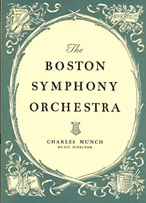 PAST AND PRESENT OF THE BOSTON SYMPHONY ORCHESTRA, Together with an Account of its Conductors and...