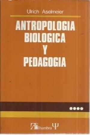 Antropología biologíca y pedagogía: Aselmeier, Ulrich