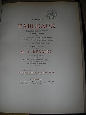 Catalogue des tableaux aquarelles, pastels, dessins de: BELLINO, M. A.].
