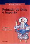 Reinado de Dios e imperio. Ensayo de teología social: ANTONIO GONZÁLEZ