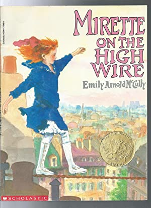 MIRETTE ON THE HIGH WIRE the caldecott medal
