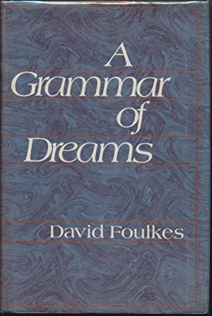 A Grammar of Dreams.