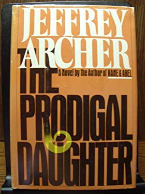 THE PRODIGAL DAUGHTER: Archer, Jeffrey