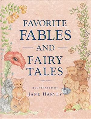 Favorite Fables and Fairy Tales