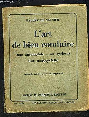 L'art de bien conduire une automobile -: Baudry de Saunier