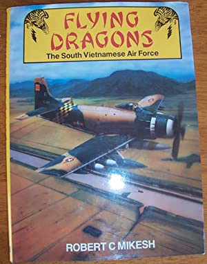 Flying Dragons: The South Vietnamese Air Force