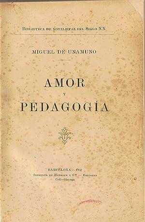 AMOR Y PEDAGOGIA.: Unamuno. Miguel de,