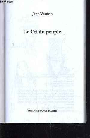 LE CRI DU PEUPLE.: VAUTRIN JEAN