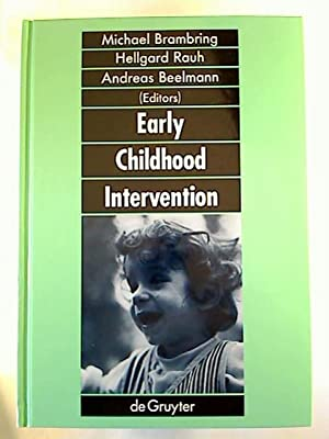 Early Childhood Intervention: Theory, Evaluation and Practice.