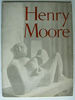 Sculpture and Drawings by Henry Moore. Catalogue: MOORE, HENRY.