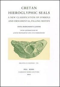 Cretan hieroglyphic seals. A new classification of: Jasink, Anna M