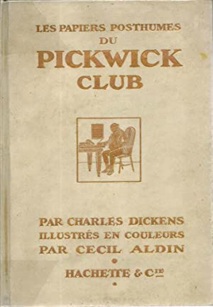 Les papiers posthumes du Pickwick-club *: DICKENS Charles :