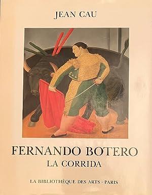 Fernando Botero - La corrida *: CAU Jean :